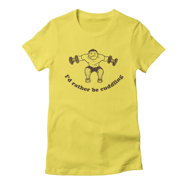 I'd Rather Be Cuddling workout shirt (brown ink) Women's T-Shirt by Tony Breed T-Shirt Designs
