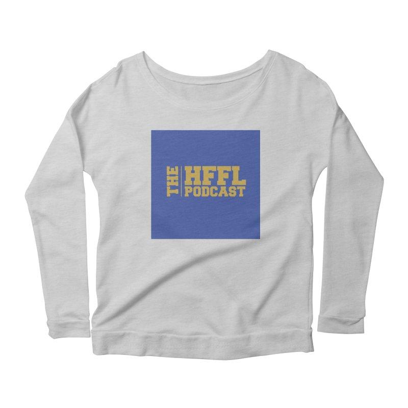 The HFFL Podcast Women's Scoop Neck Longsleeve T-Shirt by tonynorgaard's Artist Shop