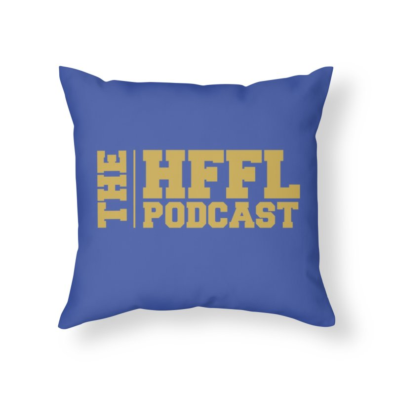 The HFFL Podcast Home Throw Pillow by tonynorgaard's Artist Shop