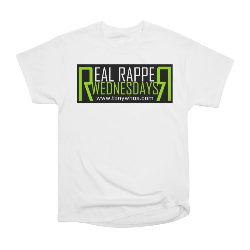 Real Rapper Wednesdays Men's Heavyweight T-Shirt by TonyWHOA!