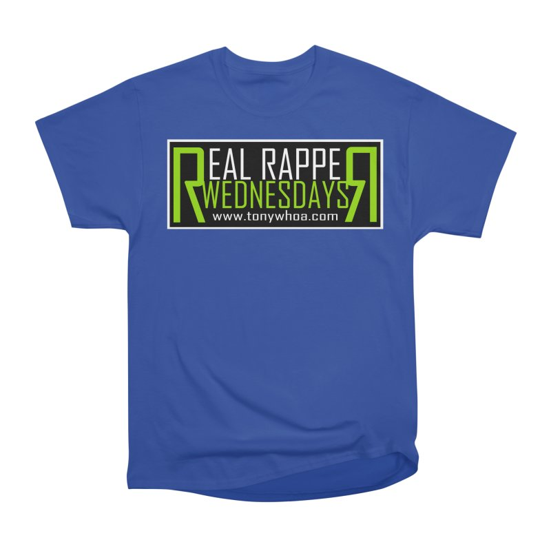 Real Rapper Wednesdays Men's Classic T-Shirt by TonyWHOA! Artist Shop