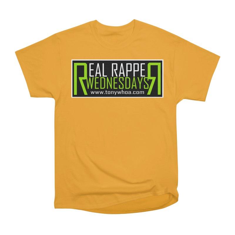 Real Rapper Wednesdays Women's Heavyweight Unisex T-Shirt by TonyWHOA!