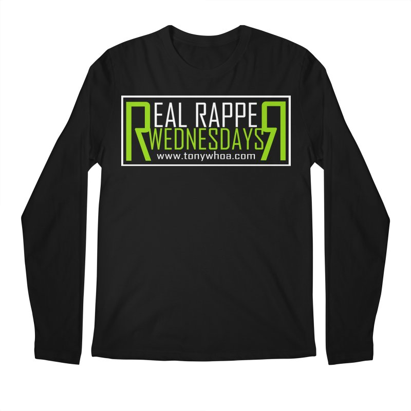 Real Rapper Wednesdays Men's Longsleeve T-Shirt by TonyWHOA! Artist Shop