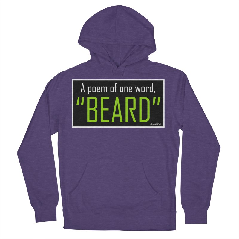 Beard Poetry Men's French Terry Pullover Hoody by TonyWHOA!