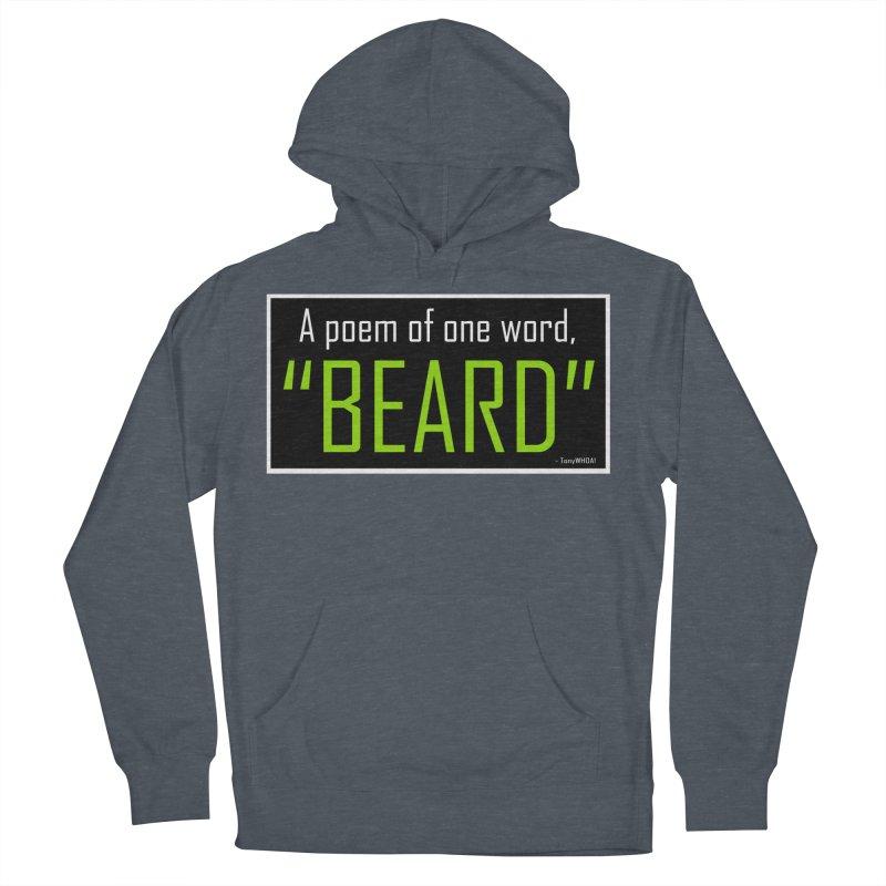 Beard Poetry Men's Pullover Hoody by TonyWHOA! Artist Shop