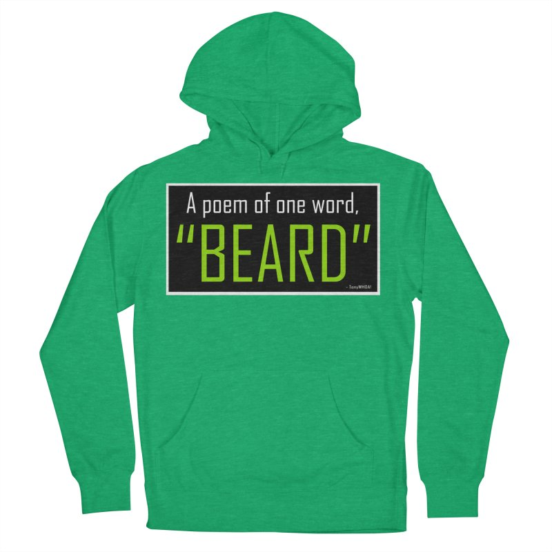 Beard Poetry Men's French Terry Pullover Hoody by TonyWHOA! Artist Shop