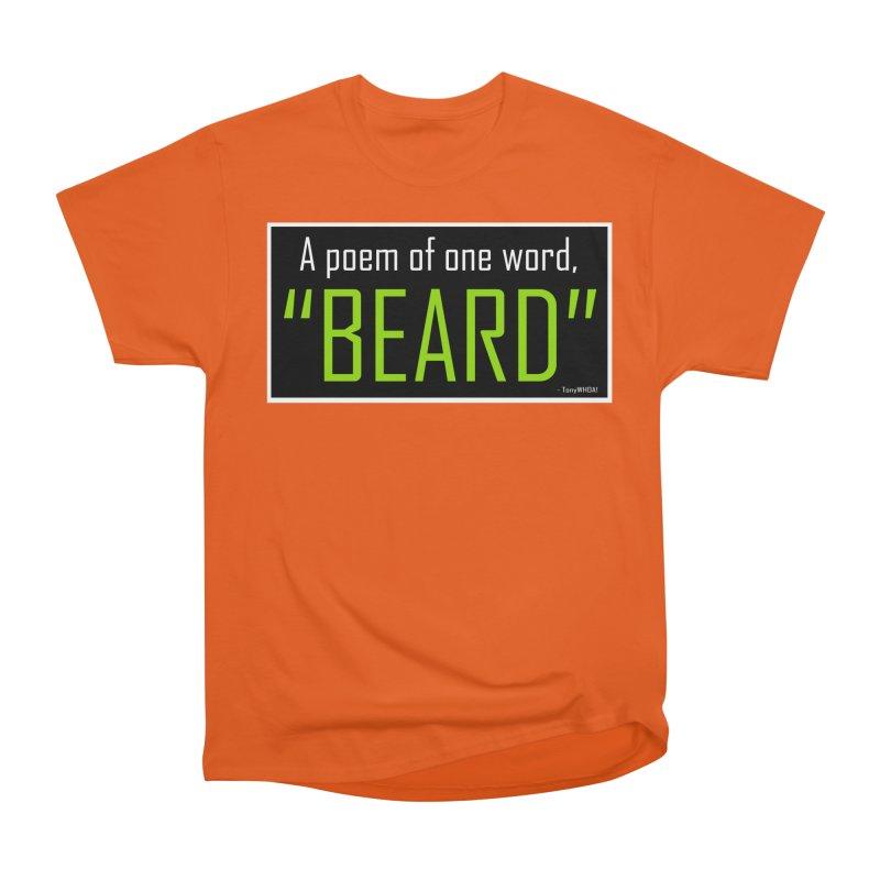 Beard Poetry Men's Heavyweight T-Shirt by TonyWHOA! Artist Shop