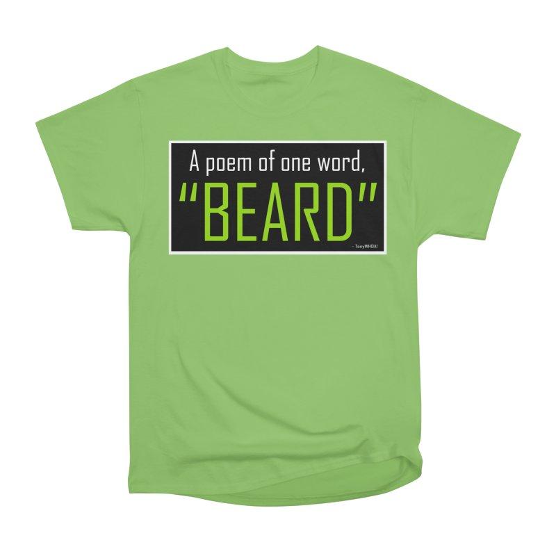 Beard Poetry Men's Heavyweight T-Shirt by TonyWHOA!