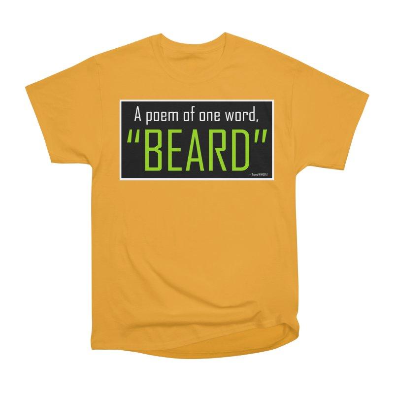 Beard Poetry Men's Classic T-Shirt by TonyWHOA! Artist Shop