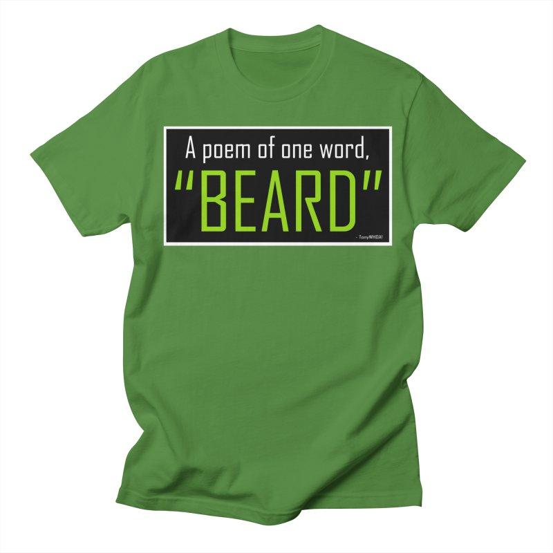 Beard Poetry Men's Regular T-Shirt by TonyWHOA! Artist Shop