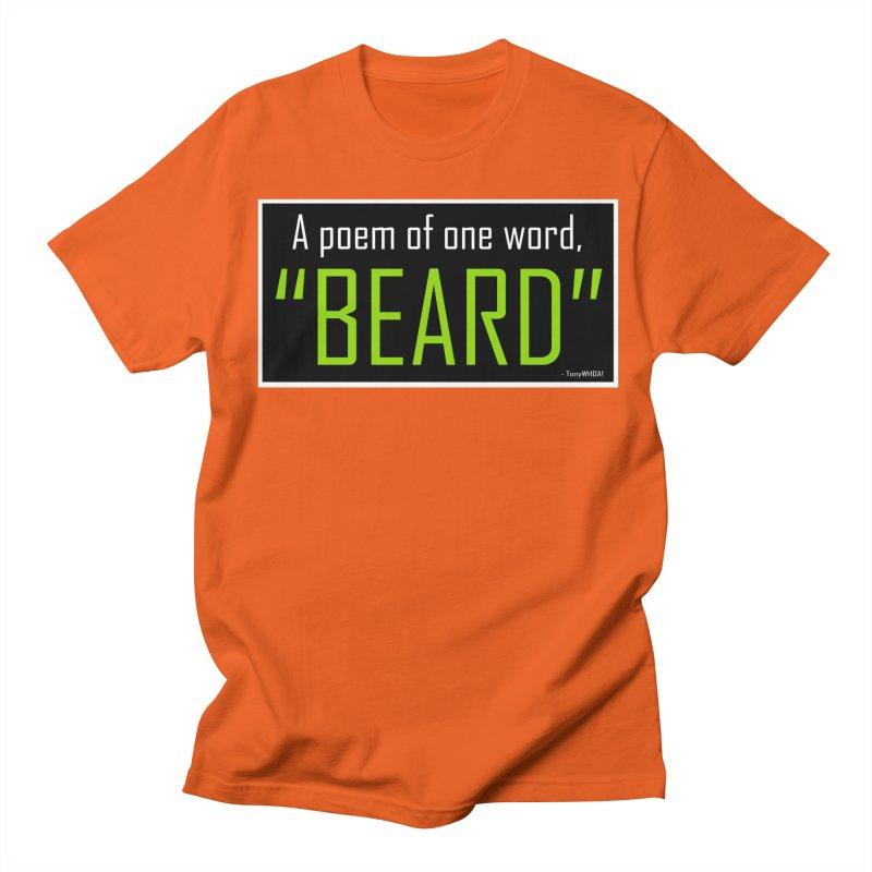 Beard Poetry Men's T-Shirt by TonyWHOA! Artist Shop
