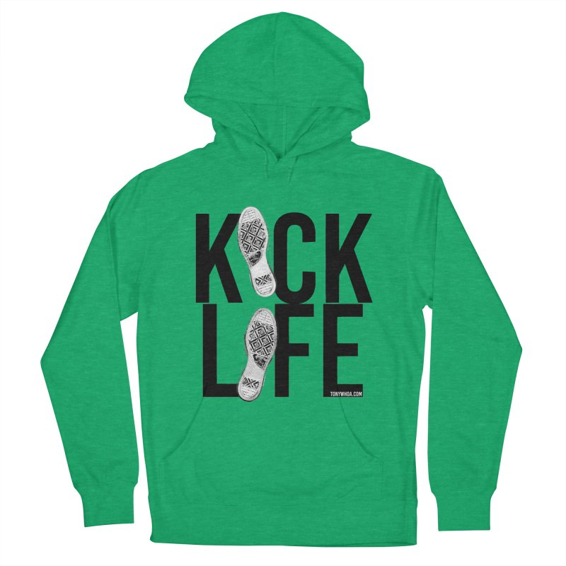 Kick Life Women's French Terry Pullover Hoody by TonyWHOA! Artist Shop