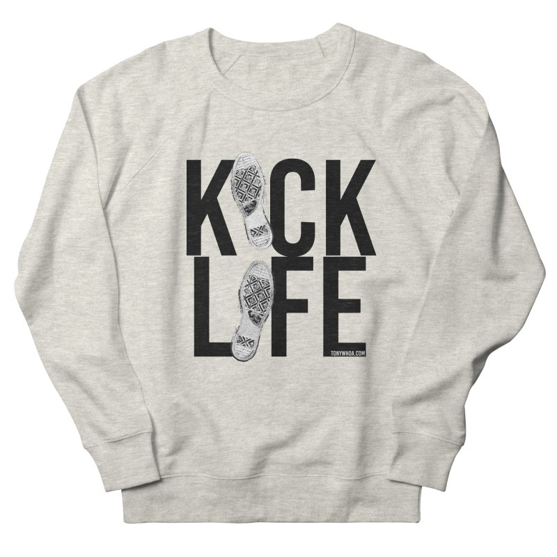 Kick Life Women's Sweatshirt by TonyWHOA! Artist Shop