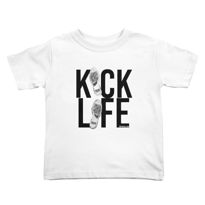 Kick Life Kids Toddler T-Shirt by TonyWHOA! Artist Shop