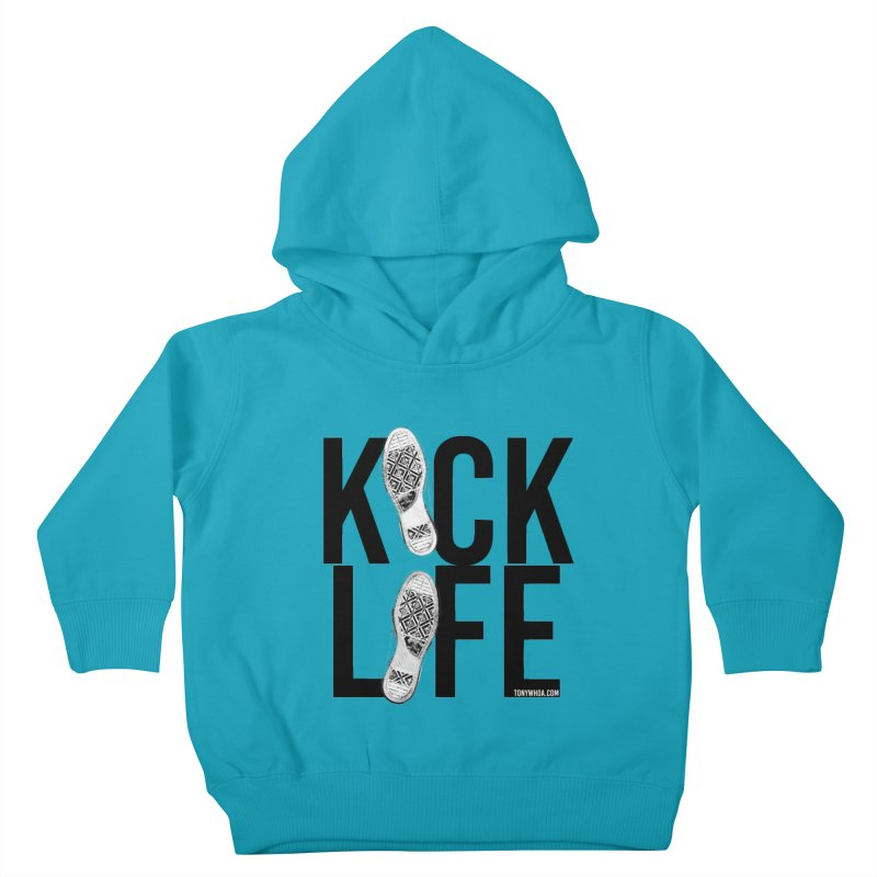 Kick Life Kids Toddler Pullover Hoody by TonyWHOA!