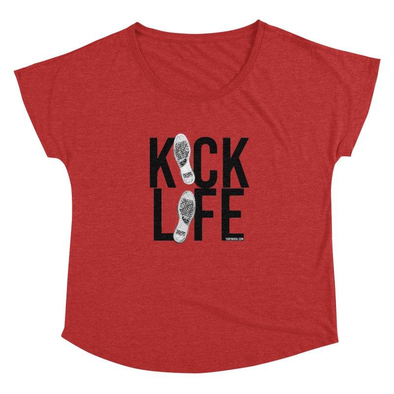 Kick Life Women's Dolman Scoop Neck by TonyWHOA!