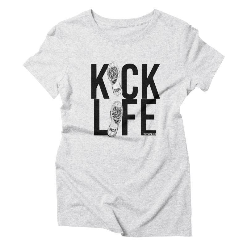 Kick Life Women's Triblend T-Shirt by TonyWHOA!
