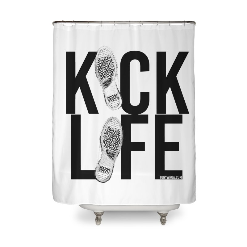 Kick Life Home Shower Curtain by TonyWHOA!