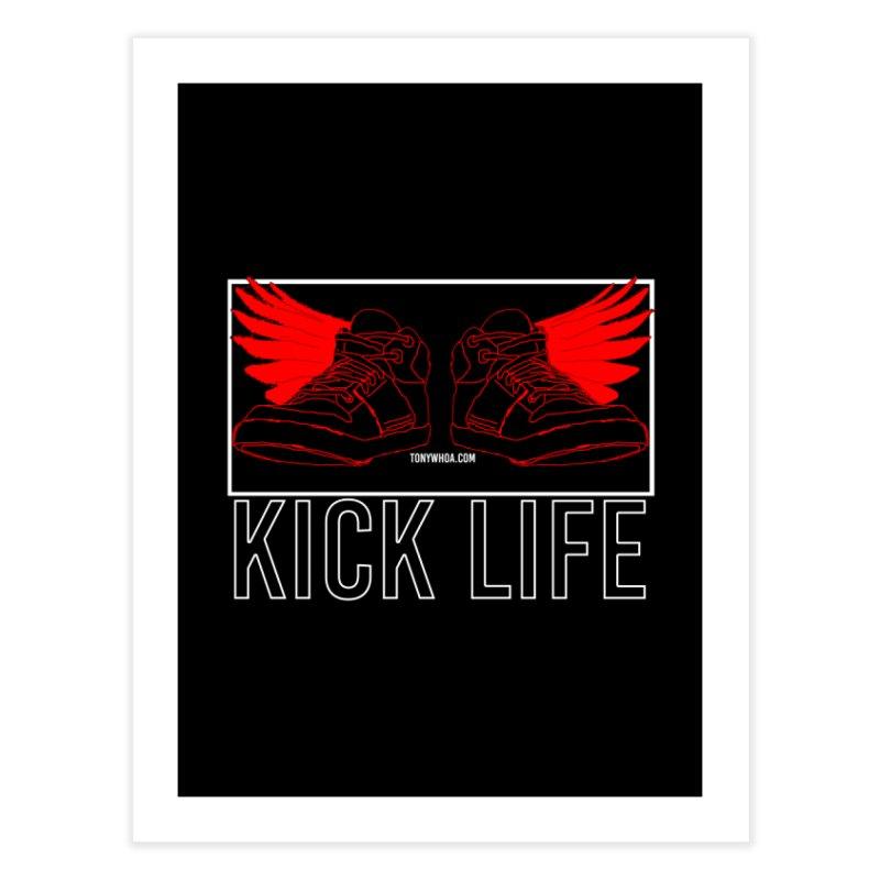 Kick Life Duces Home Fine Art Print by TonyWHOA!