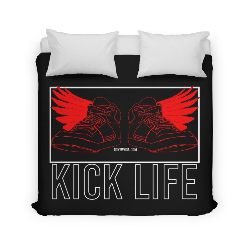 Kick Life Duces Home Duvet by TonyWHOA!