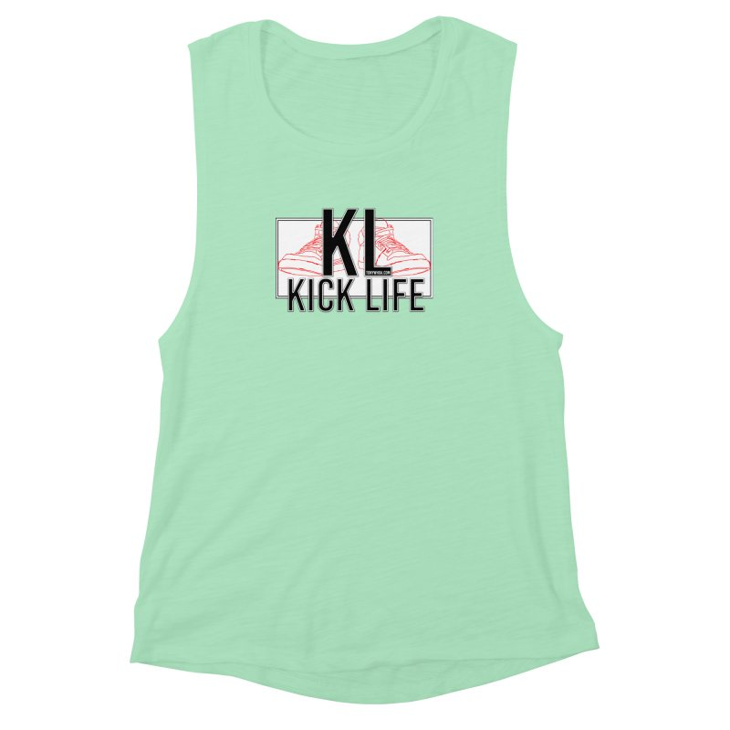 Kick Life Duces Women's Muscle Tank by TonyWHOA! Artist Shop