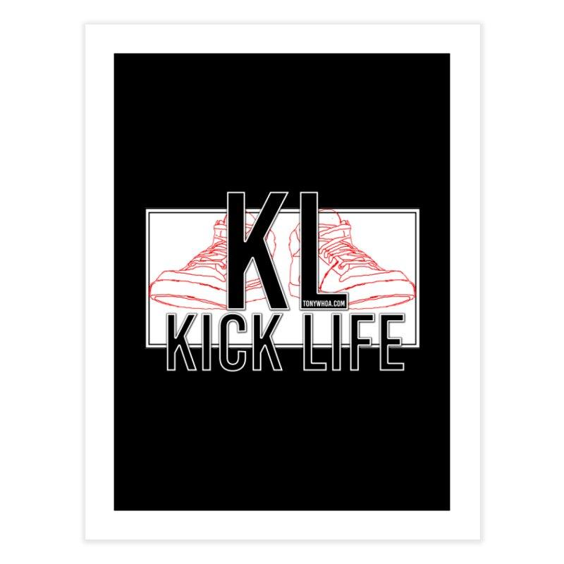 Kick Life Duces Home Fine Art Print by TonyWHOA! Artist Shop