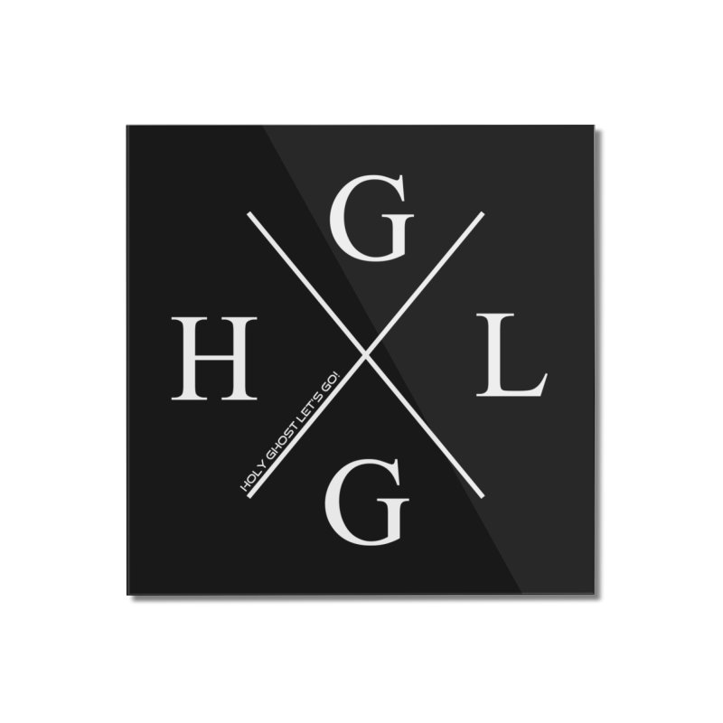HGLG 2 Home Mounted Acrylic Print by TonyWHOA! Artist Shop