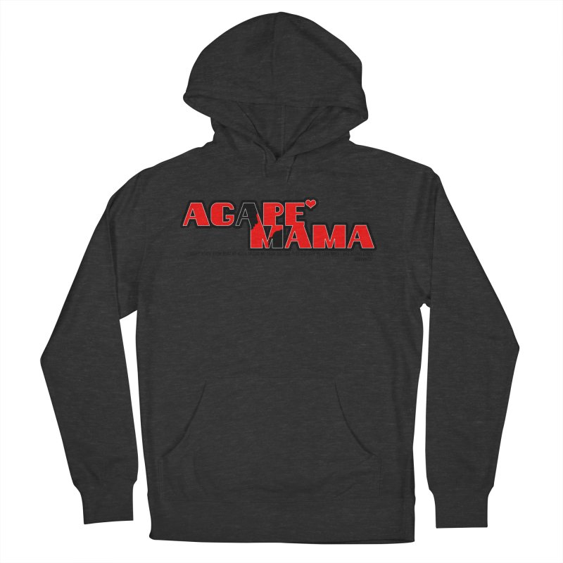 Agape' Mama Women's French Terry Pullover Hoody by TonyWHOA! Artist Shop