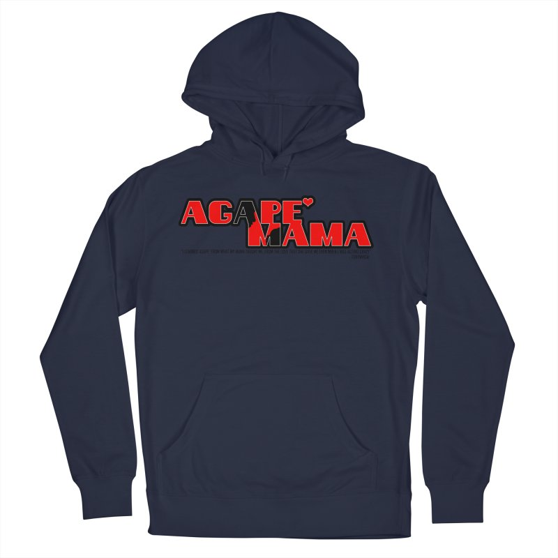 Agape' Mama Women's French Terry Pullover Hoody by TonyWHOA!