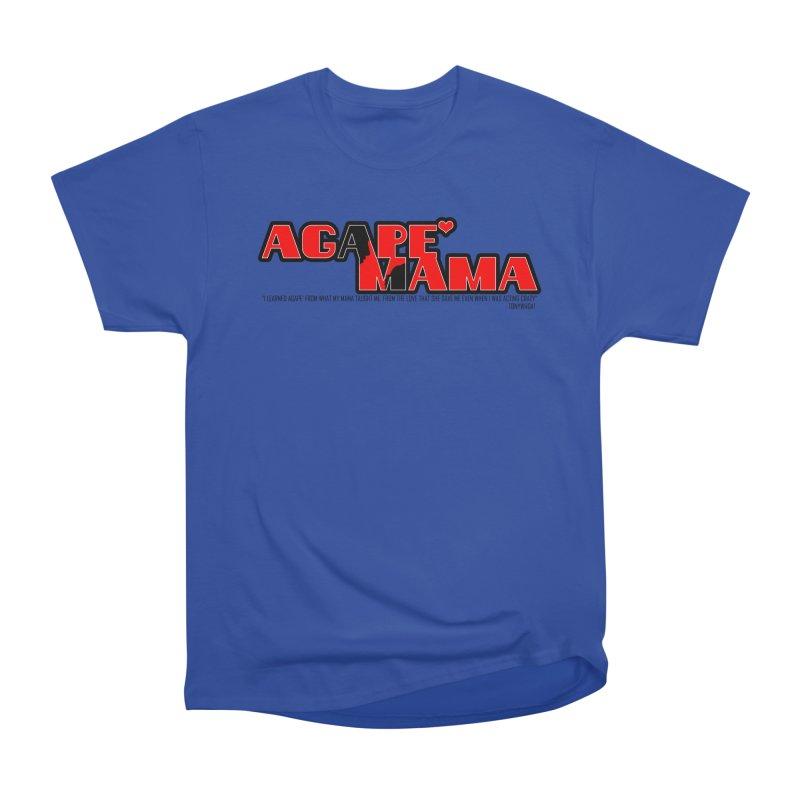Agape' Mama Women's Heavyweight Unisex T-Shirt by TonyWHOA!