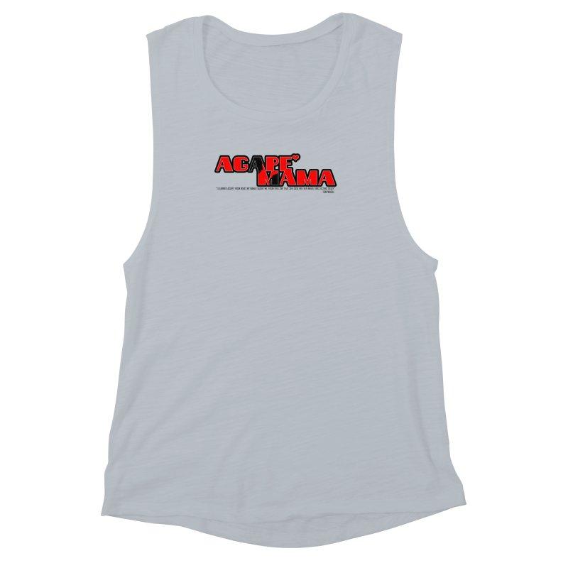 Agape' Mama Women's Muscle Tank by TonyWHOA!