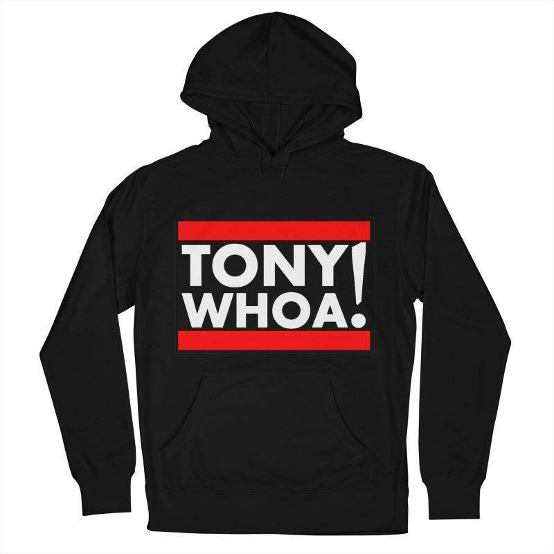 I Support TonyWHOA! Men's French Terry Pullover Hoody by TonyWHOA!