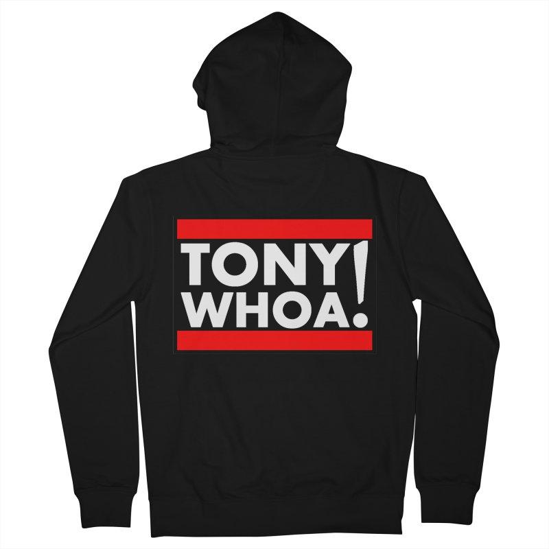 I Support TonyWHOA! Men's French Terry Zip-Up Hoody by TonyWHOA!