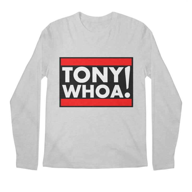 I Support TonyWHOA! Men's Regular Longsleeve T-Shirt by TonyWHOA!