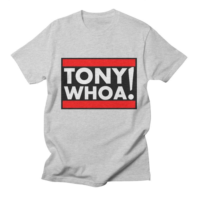 I Support TonyWHOA! Men's Regular T-Shirt by TonyWHOA!