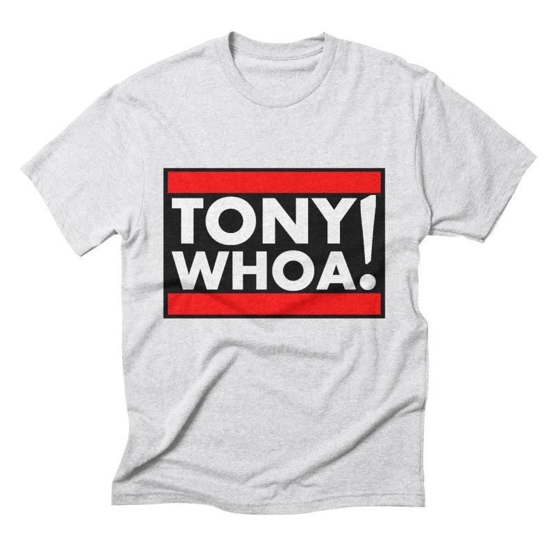 I Support TonyWHOA! Men's Triblend T-Shirt by TonyWHOA!
