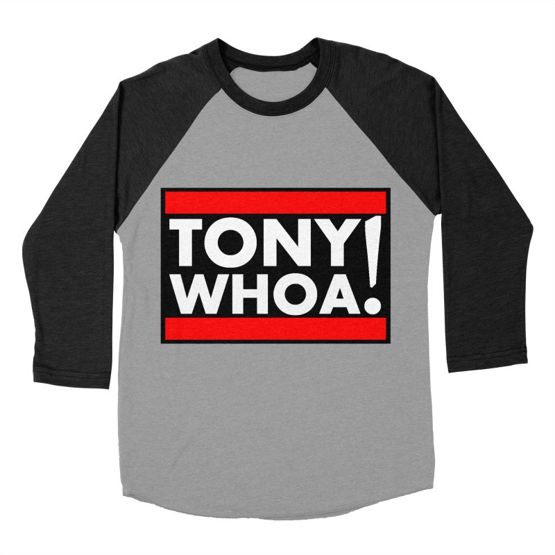 I Support TonyWHOA! Men's Baseball Triblend Longsleeve T-Shirt by TonyWHOA!