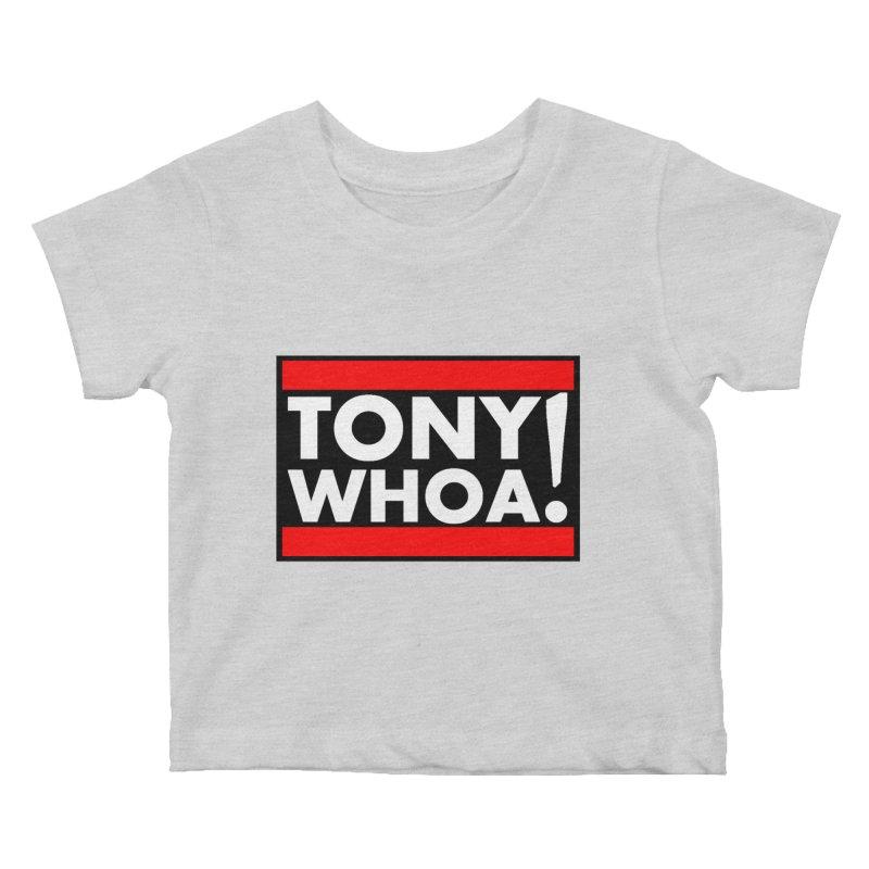I Support TonyWHOA! Kids Baby T-Shirt by TonyWHOA!