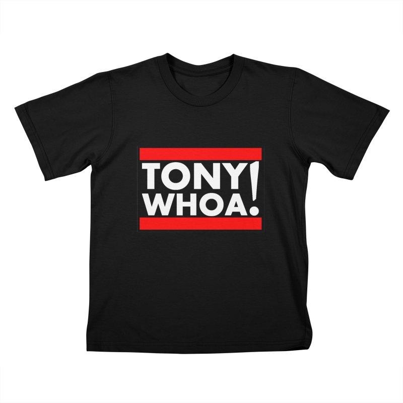I Support TonyWHOA! Kids T-Shirt by TonyWHOA!