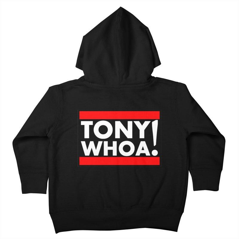 I Support TonyWHOA! Kids Toddler Zip-Up Hoody by TonyWHOA!