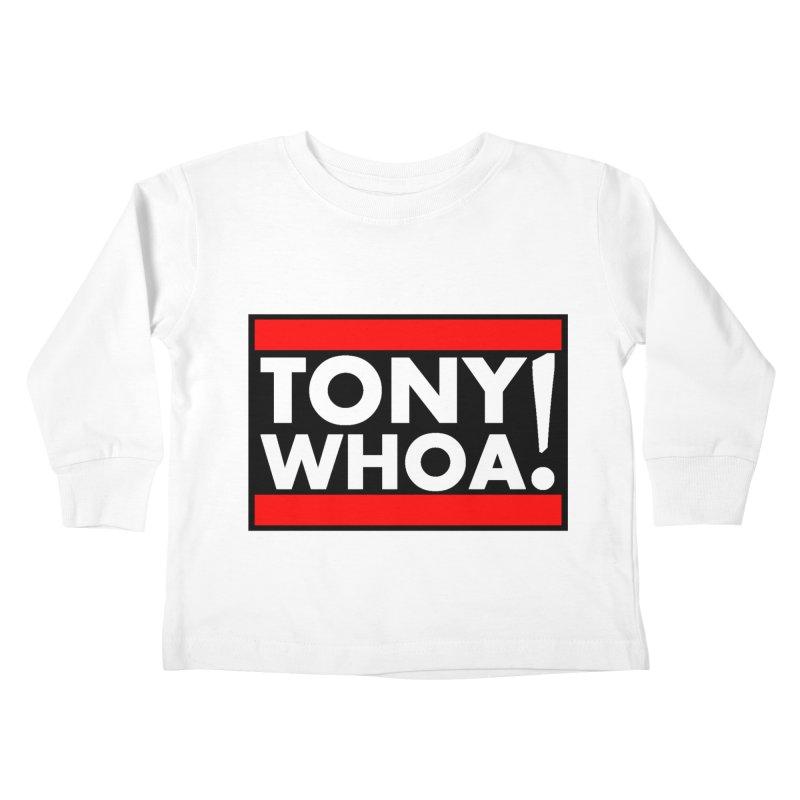 I Support TonyWHOA! Kids Toddler Longsleeve T-Shirt by TonyWHOA!