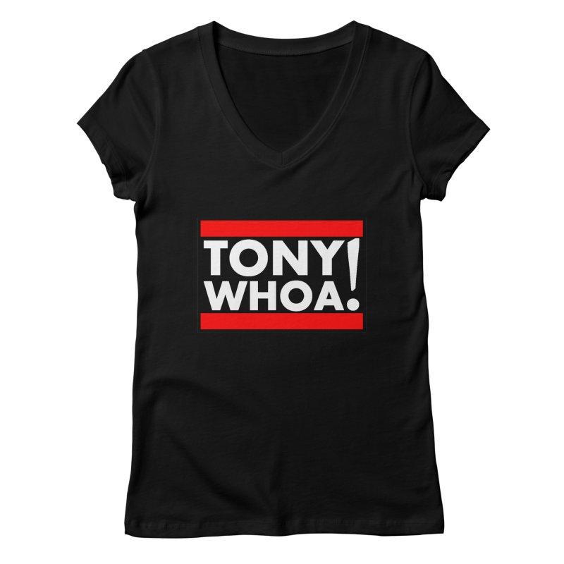 I Support TonyWHOA! Women's Regular V-Neck by TonyWHOA!
