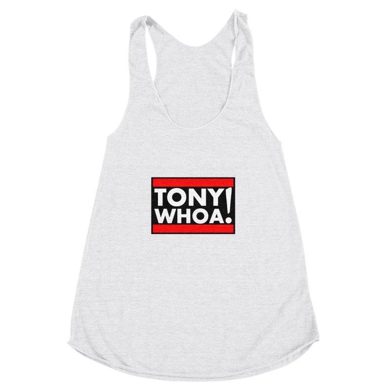 I Support TonyWHOA! Women's Racerback Triblend Tank by TonyWHOA!