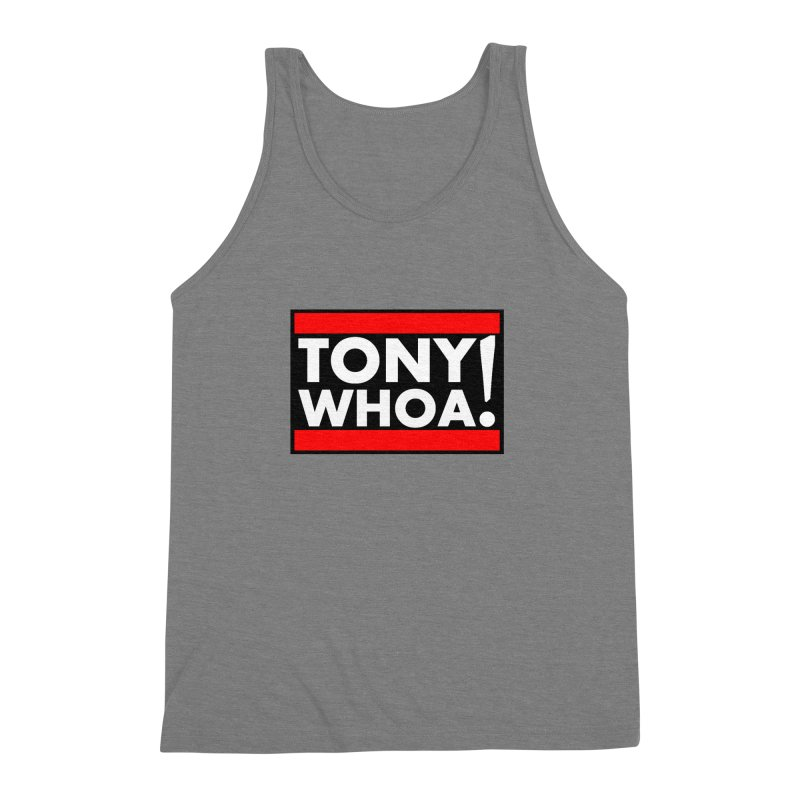 I Support TonyWHOA! Men's Triblend Tank by TonyWHOA!