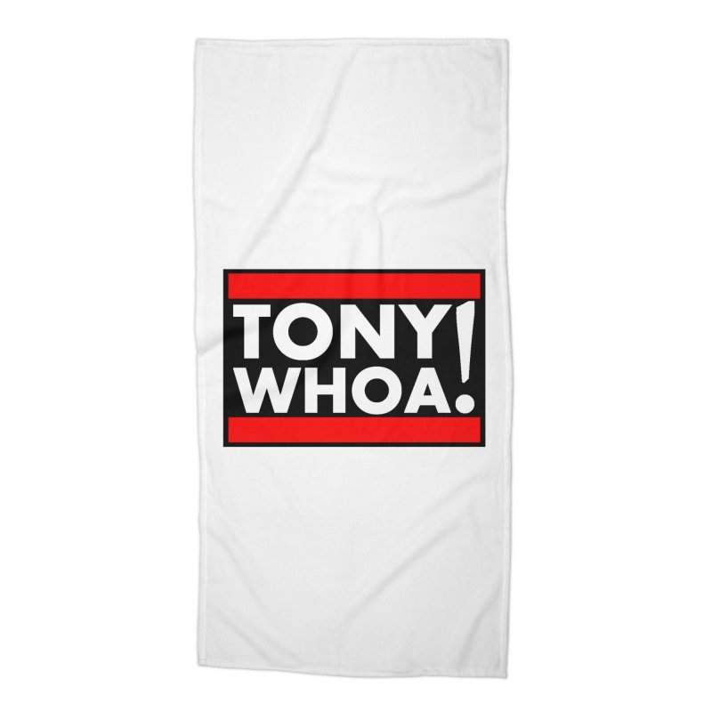 I Support TonyWHOA! Accessories Beach Towel by TonyWHOA!
