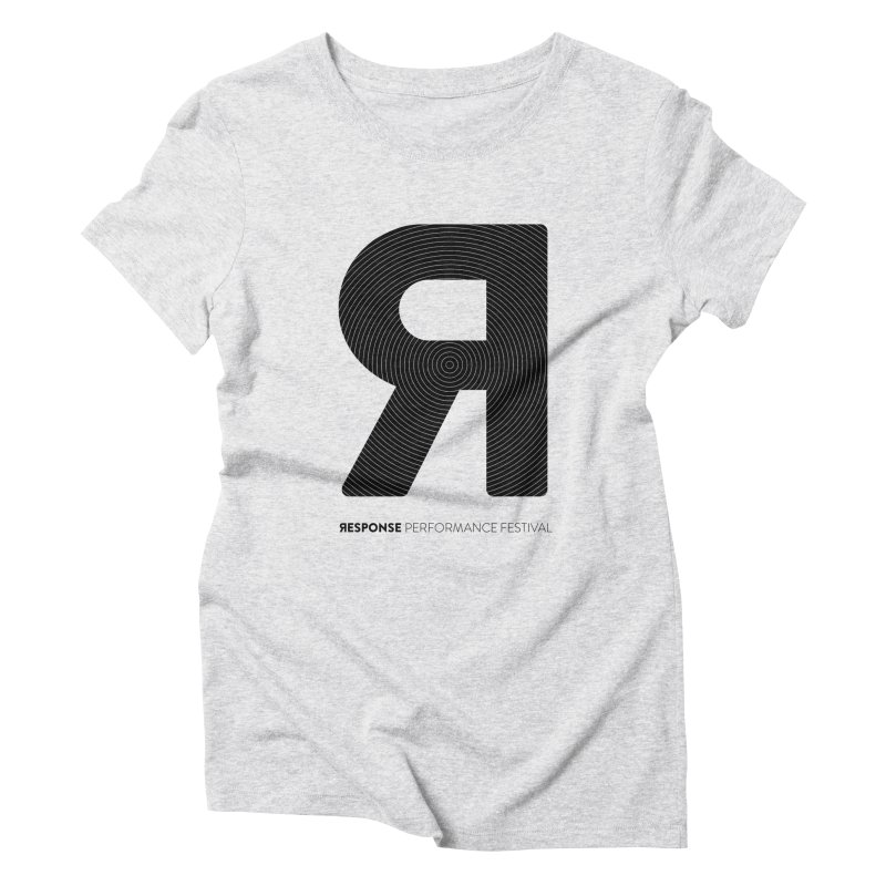 Response Performance Festival - black logo Women's Triblend T-Shirt by Torn Space Theater Merch