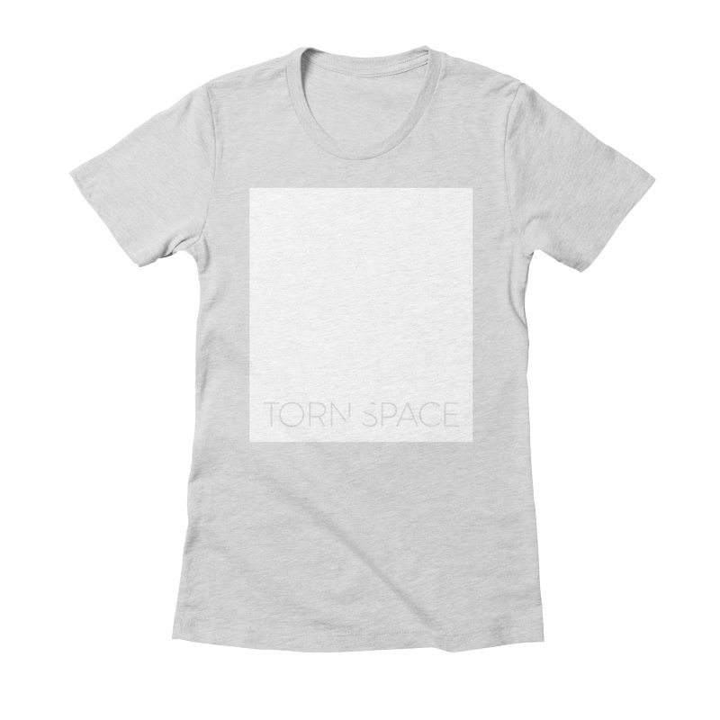 Torn Space - White Field Women's Fitted T-Shirt by Torn Space Theater Merch