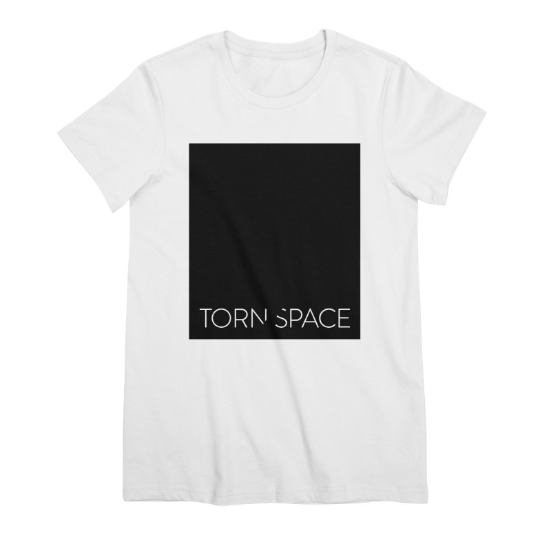 Torn Space - Black Field Women's Premium T-Shirt by Torn Space Theater Merch