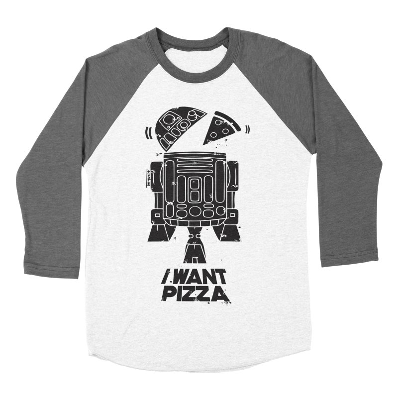 I Want pizza Men's Baseball Triblend T-Shirt by torquatto's Artist Shop