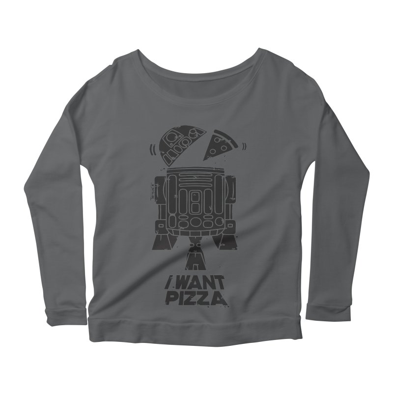 I Want pizza Women's Longsleeve Scoopneck  by torquatto's Artist Shop